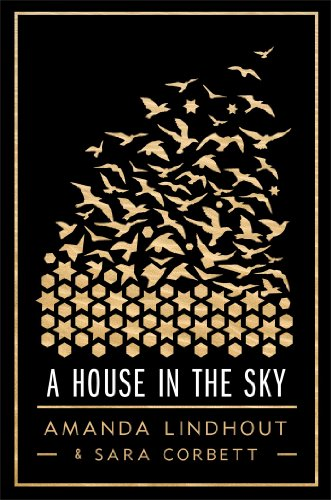 9781451651690: A House In the Sky