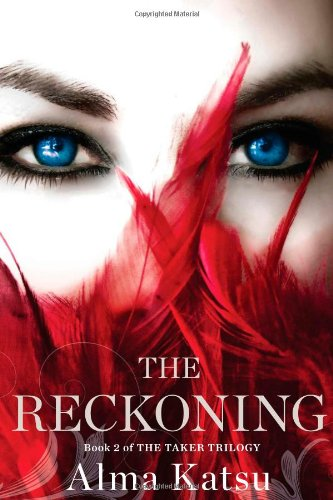 9781451651805: The Reckoning: Book Two of the Taker Trilogy