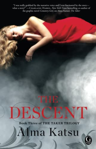 9781451651829: The Descent: Book Three of the Taker Trilogy
