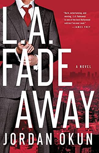 9781451651980: L.A. Fadeaway: A Novel