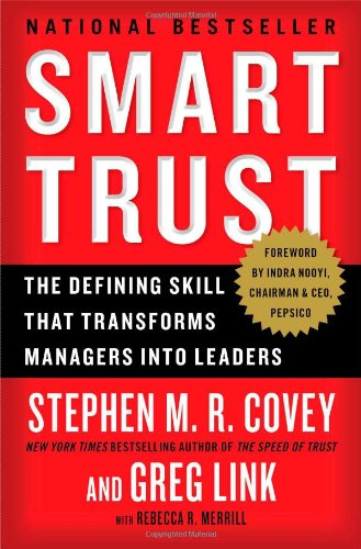 9781451652178: Smart Trust: The Defining Skill That Transforms Managers Into Leaders