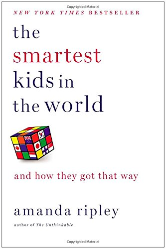 9781451654424: The Smartest Kids in the World: And How They Got That Way