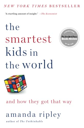9781451654431: The Smartest Kids in the World: And How They Got That Way