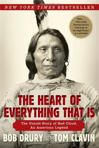 9781451654660: The Heart of Everything That Is: The Untold Story of Red Cloud, an American Legend