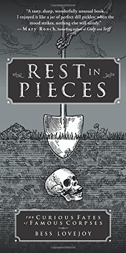 9781451655001: Rest in Pieces: The Curious Fates of Famous Corpses