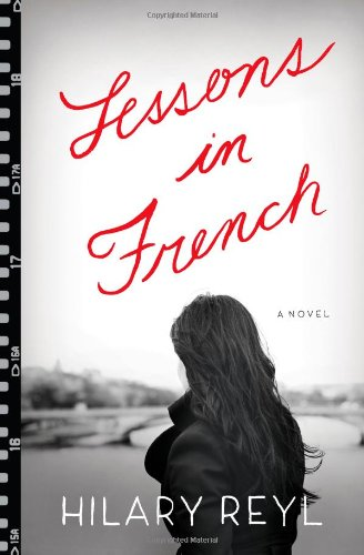 9781451655032: Lessons in French: A Novel