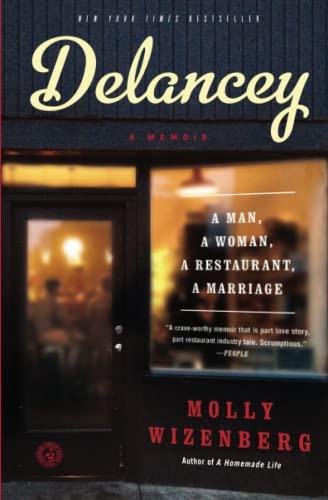 9781451655117: Delancey: A Man, a Woman, a Restaurant, a Marriage