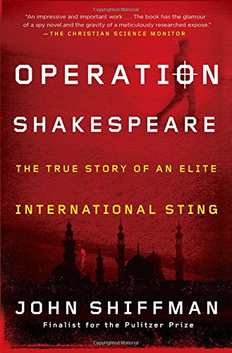 9781451655162: Operation Shakespeare: The True Story of an Elite International Sting