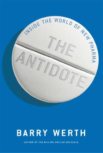 9781451655667: Antidote: Inside the World of New Pharma