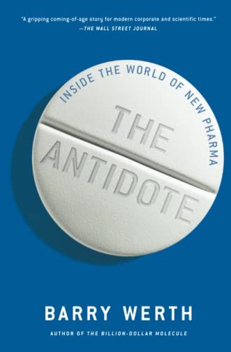 9781451655674: The Antidote: Inside the World of New Pharma