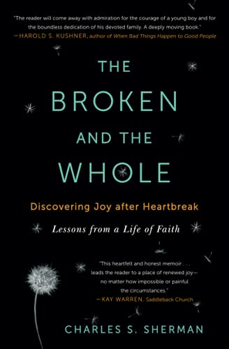 9781451656237: The Broken and the Whole: Discovering Joy After Heartbreak