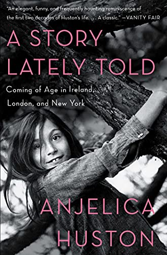 9781451656305: A Story Lately Told: Coming of Age in Ireland, London, and New York