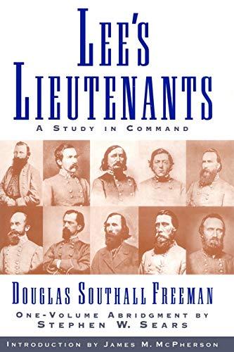 Lees Lieutenants 3 Volume Abridged: A Study in Command (9781451656435) by Douglas Southall Freeman