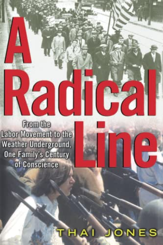 9781451656626: A Radical Line: From the Labor Movement to the Weather Underground