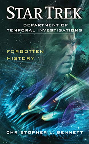 9781451657258: Department of Temporal Investigations: Forgotten History (Star Trek)