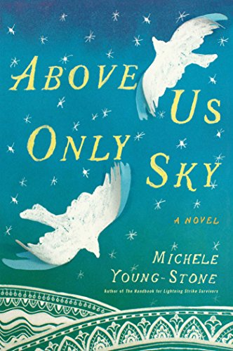 9781451657678: Above Us Only Sky: A Novel