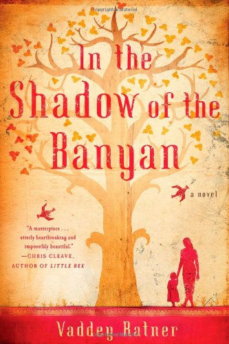 9781451657708: In the Shadow of the Banyan: A Novel