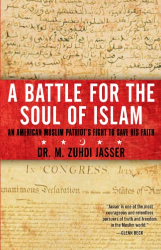 9781451657968: A Battle for the Soul of Islam: An American Muslim Patriot's Fight to Save His Faith