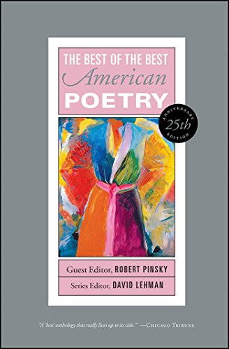 Best of the Best American Poetry: 25th Anniversary Edition (The Best of the Best): David Lehman