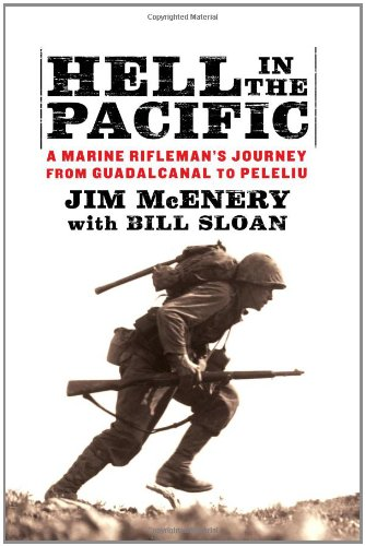 9781451659139: Hell in the Pacific: A Marine Rifleman's Journey From Guadalcanal to Peleliu