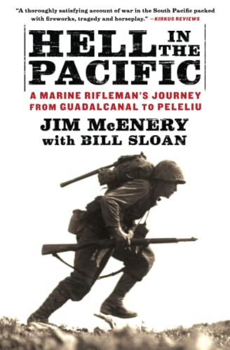 9781451659146: Hell in the Pacific: A Marine Rifleman's Journey from Guadalcanal to Peleliu