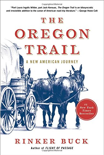 The Oregon Trail: A New American Journey (SIGNED)