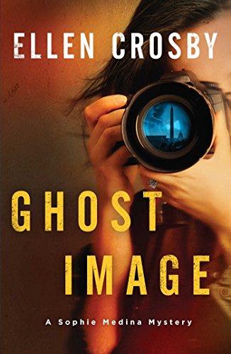 Ghost Image: A Sophie Medina Mystery: Crosby, Ellen