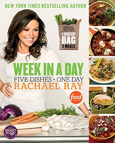 Week in a Day: Five Dishes in One Day: Rachael Ray