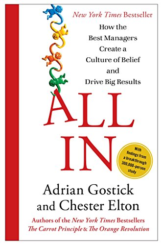 All in: How the Best Managers Create a Culture of