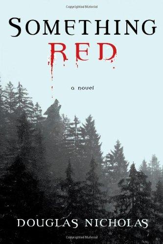 9781451660074: Something Red: A Novel