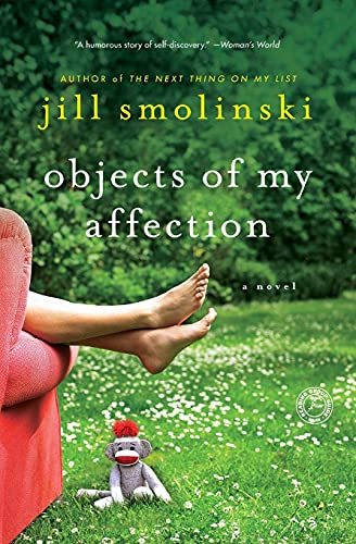 9781451660777: Objects of My Affection: A Novel