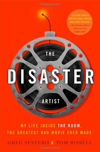 9781451661194: The Disaster Artist: My Life Inside The Room, the Greatest Bad Movie Ever Made