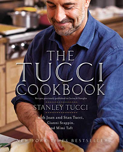 The Tucci Cookbook: Family, Friends and Food (Hardcover): Stanley Tucci