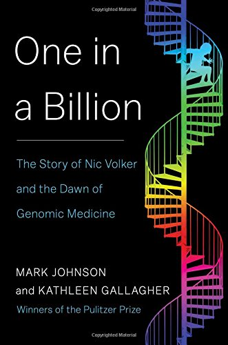 9781451661323: One in a Billion: The Story of Nic Volker and the Dawn of Genomic Medicine