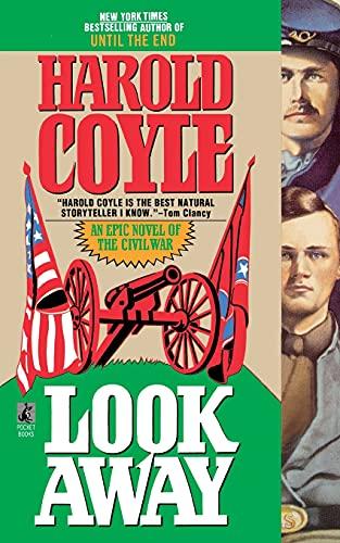 9781451661927: Look Away: An Epic Novel of the Civil War