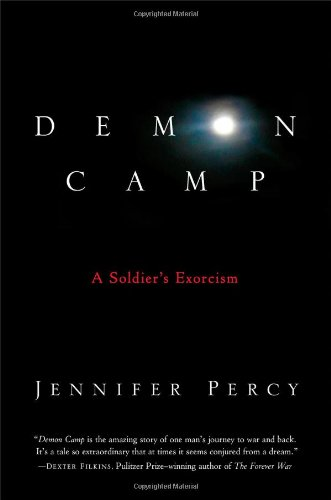 9781451661989: Demon Camp: A Soldier's Exorcism