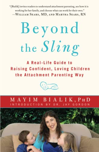 9781451662184: Beyond the Sling: A Real-Life Guide to Raising Confident, Loving Children the Attachment Parenting Way