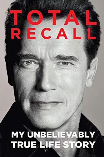 9781451662443: Total Recall: My Unbelievably True Life Story