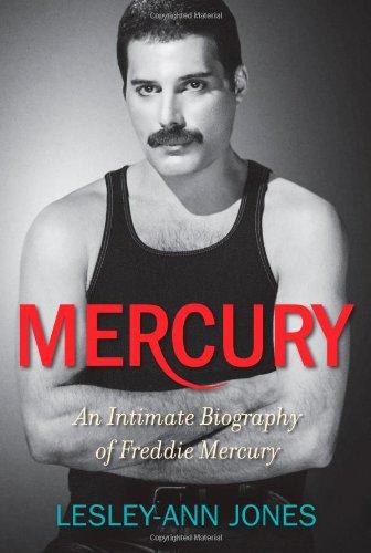 Mercury: An Intimate Biography of Freddie Mercury: Jones, Lesley-Ann