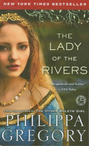 9781451664140: The Lady of the Rivers: A Novel