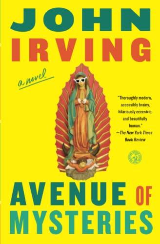 Avenue of Mysteries: John Irving