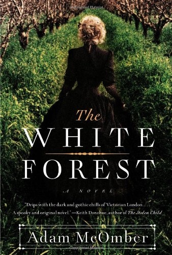 9781451664256: The White Forest: A Novel
