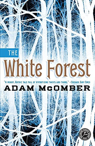 9781451664263: The White Forest: A Novel