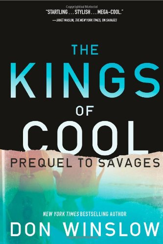 The Kings of Cool (Signed First Edition): Winslow, Don