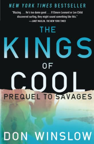 9781451665338: The Kings of Cool: A Prequel to Savages