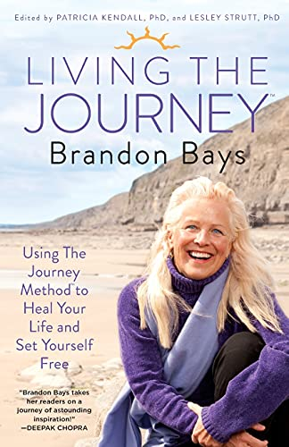 9781451665628: Living the Journey: Using the Journey Method to Heal Your Life and Set Yourself Free