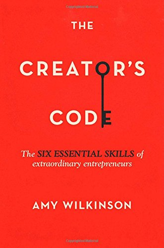 9781451666052: The Creator's Code: The Six Essential Skills of Extraordinary Entrepreneurs