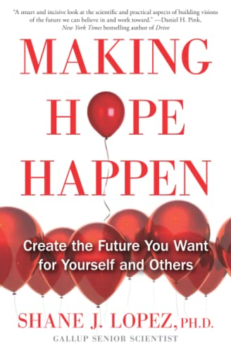 9781451666236: Making Hope Happen: Create the Future You Want for Yourself and Others