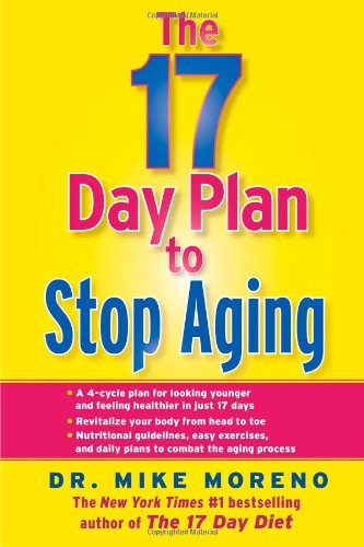 9781451666250: The 17 Day Plan to Stop Aging