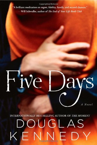 9781451666335: Five Days: A Novel